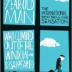 The Hundred-Year-Old Man Who Climbed Out of the Window and Disappeared – Jonas Jonassons (2009)