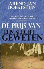 De Prijs van een Slecht Geweten – Arend Jan Boekestijn (2010)