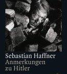 The Meaning of Hitler/ Anmerkungen zu Hitler – Sebastian Haffner (1978)