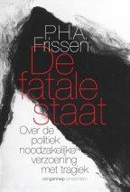 De Fatale Staat – Paul Frissen (2013)