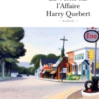 La vérité sur l'affaire Harry Quebert – Joël Dicker (2012)