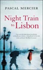 Pascal Mercier – Nighttrain to Lissabon (2004)
