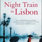 Pascal Mercier – Nighttrain to Lissabon (2004)