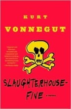 Kurt Vonnegut – Slaughterhouse 5 (1972)