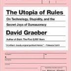 The Utopia of Rules – David Graeber (2015)