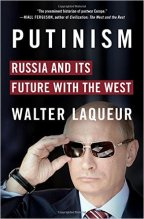 Putinism, Russia and it's Future with the West – Walter Laqueur (2015)