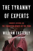 The Tyranny of Experts – William Easterly (2014)