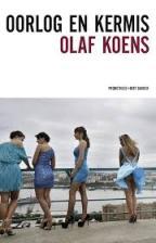 Oorlog en Kermis – Olaf Koens (2015)