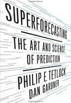 Superforecasting – Philip Tetlock (2015)