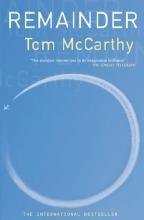 Remainder – Tom McCarthy (2005)